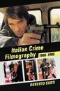 Italian Crime Filmography, 1968-1980