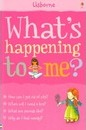 What's Happening to Me? (Girls Edition)