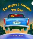 The Night I Followed the Dog