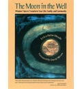 The Moon in the Well