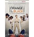 Orange Is the New Black (Movie Tie-In Edition)