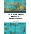Fan Activism, Protest and Politics
