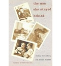 The Man Who Stayed Behind