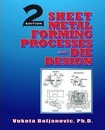 Sheet Metal Forming Processes and Die Design