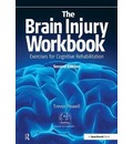 The Brain Injury Workbook