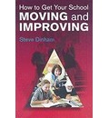How to Get your School Moving and Improving