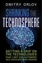 Shrinking the Technosphere