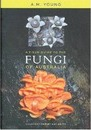 A Field Guide to the Fungi of Australia