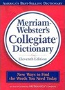 Merriam-Webster's Collegiate Dictionary, Eleventh Edition: Revised and Updated