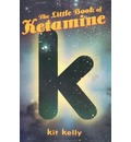 The Little Book of Ketamine