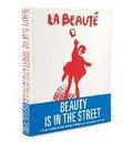 Beauty is in the Street