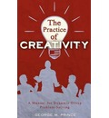 The Practice of Creativity