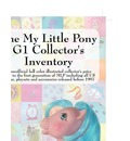 My Little Pony G1 Collector's Inventory