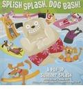 Splish Splash, Dog Bash!