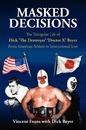 Masked Decisions