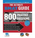 The Ultimate BMAT Guide: 800 Practice Questions