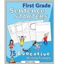 First Grade Sentence Starters