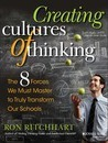 Creating Cultures of Thinking