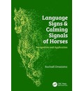 Language Signs and Calming Signals of Horses