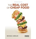 The Real Cost of Cheap Food