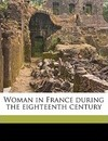 Woman in France During the Eighteenth Century