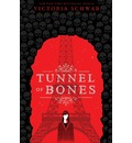 Tunnel of Bones (City of Ghosts #2)