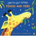 Giraffes Can't Dance Touch-and-Feel Board Book