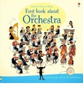 First Book About The Orchestra