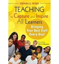 Teaching to Capture and Inspire All Learners