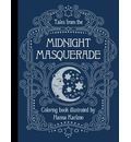 Tales from the Midnight Masquerade Coloring Book