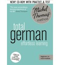 Total German Foundation Course: Learn German with the Michel Thomas Method)