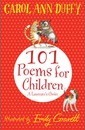 101 Poems for Children Chosen by Carol Ann Duffy: A Laureate's Choice