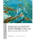 Malaya & Dutch East Indies 1941-42