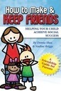 How to Make & Keep Friends