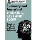Summary and Analysis of Thinking, Fast and Slow