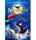 Nevermoor : The Trials of Morrigan Crow Book 1