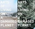 Arts of Living on a Damaged Planet