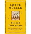 Bees and Their Keepers