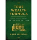 True Wealth Formula