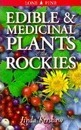 Edible and Medicinal Plants of the Rockies