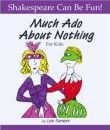 """Much Ado About Nothing"" for Kids"