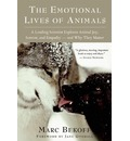 The Emotional Lives of Animals