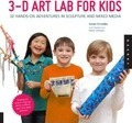 3D Art Lab for Kids