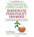 Essential Family Guide To Borderline Personality Disorder, T