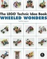 The The LEGO Technic Idea Book: Wheeled Wonders: The Lego Technic Idea Book: Wheeled Wonders Vehicles