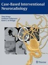 Case-Based Interventional Neuroradiology