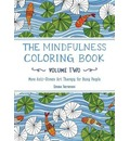 The Mindfulness Coloring Book, Volume Two