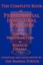 The Complete Book of Presidential Inaugural Speeches, 2013 Edition