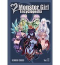 Monster Girl Encyclopedia: Vol. 2