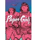 Paper Girls Volume 2